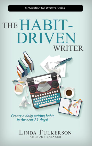 The Habit-Driven Writer